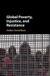 Cover Global Poverty, Injustice, and Resistance