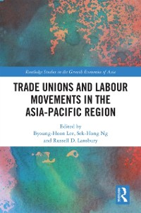 Cover Trade Unions and Labour Movements in the Asia-Pacific Region
