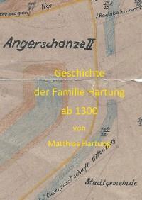 Cover Geschichte der Familie Hartung ab 1300