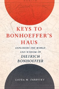Cover Keys to Bonhoeffer's Haus