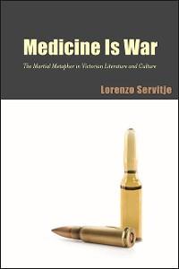 Cover Medicine Is War