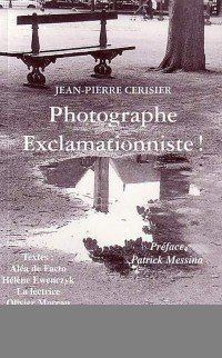 Cover PHOTOGRAPHE EXCLAMATIONNISTE !