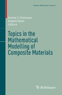 Cover Topics in the Mathematical Modelling of Composite Materials