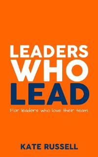 Cover Leaders Who Lead