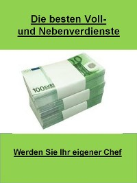 Cover Die besten Voll-und Nebenverdienste
