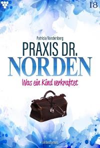 Cover Praxis Dr. Norden 18 – Arztroman