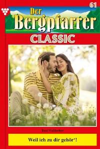 Cover Der Bergpfarrer Classic 61 – Heimatroman