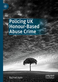 Cover Policing UK Honour-Based Abuse Crime