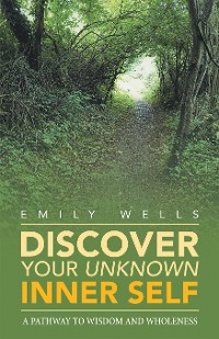 Cover Discover Your Unknown Inner Self