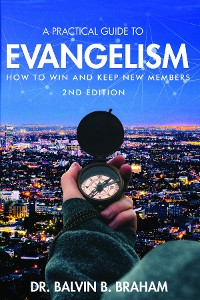 Cover A Practical Guide to Evangelism