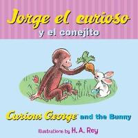 Cover Jorge el curioso y el conejito/Curious George and the Bunny