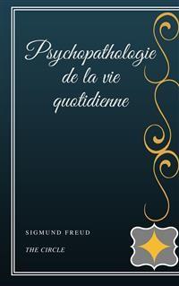 Cover Psychopathologie de la vie quotidienne