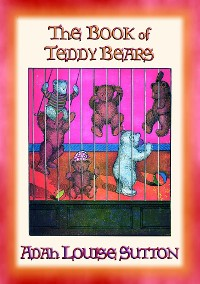Cover The BOOK of TEDDY BEARS - Adventures of the Teddy Bears