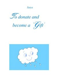 Cover To donate and become a 'Gift'