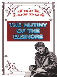 Cover The Mutiny of the Elsinore