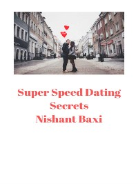 Cover Super Speed Dating Secrets