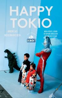 Cover Happy Tokio (DuMont Reiseabenteuer)