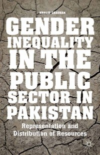 Cover Gender Inequality in the Public Sector in Pakistan