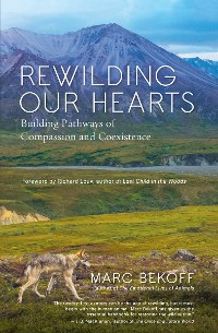 Cover Rewilding Our Hearts