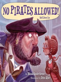 Cover No Pirates Allowed! Said Library Lou