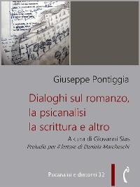 Cover Dialoghi sul romanzo, la psicanalisi, la scrittura e altro