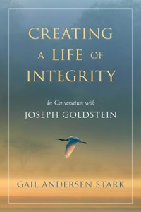 Cover Creating a Life of Integrity