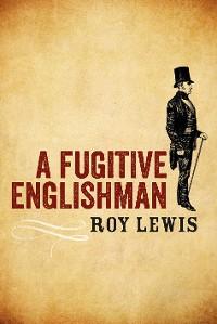 Cover A Fugitive Englishman
