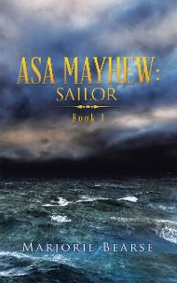 Cover Asa Mayhew: Sailor