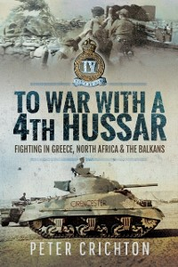 Cover To War with a 4th Hussar