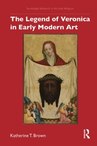 Cover Legend of Veronica in Early Modern Art