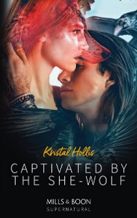 Cover Captivated By The She-Wolf (Mills & Boon Supernatural)