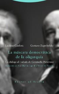 Cover La máscara democrática de la oligarquía