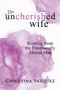 Cover The Uncherished Wife