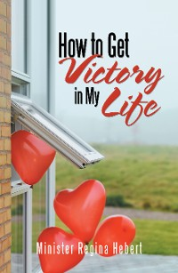 Cover How to Get Victory in My Life