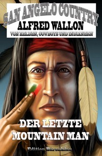 Cover Der letzte Mountain Man (San Angelo Country)