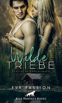 Cover Wilde Triebe | Erotische Geschichten
