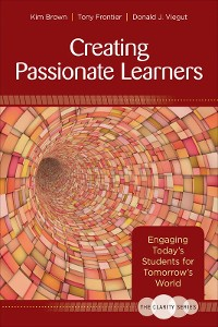 Cover The Clarity Series: Creating Passionate Learners
