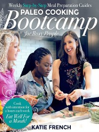 Cover Paleo Cooking Bootcamp for Busy People