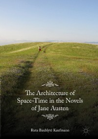 Cover The Architecture of Space-Time in the Novels of Jane Austen