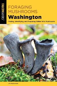 Cover Foraging Mushrooms Washington