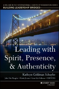 Cover Leading with Spirit, Presence, and Authenticity