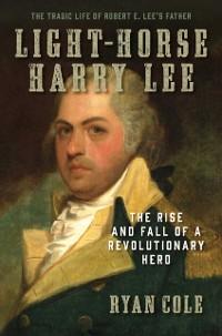 Cover Light-Horse Harry Lee