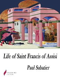 Cover Life of Saint Francis of Assisi