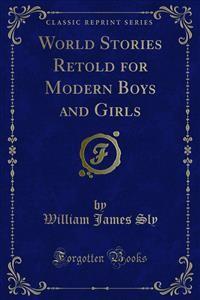 Cover World Stories Retold for Modern Boys and Girls