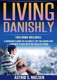 Cover Living Danishly