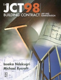 Cover JCT98 Building Contract: Law and Administration