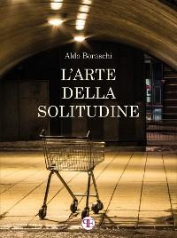 Cover L'arte della solitudine