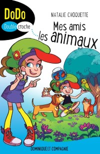 Cover Mes amis les animaux