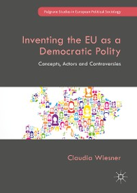 Cover Inventing the EU as a Democratic Polity