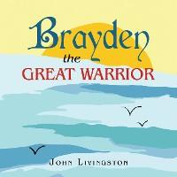 Cover Brayden the Great Warrior